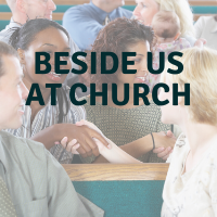 beside us at church
